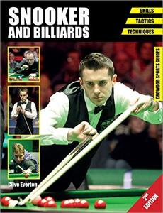 Snooker and Billiards Skills - Tactics - Techniques, 2nd Edition