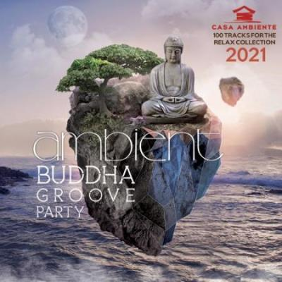 Ambient Budda Groove Party (2021)