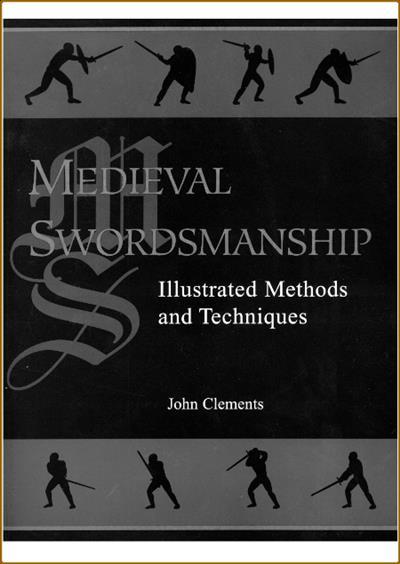 John Clements Medieval Swordsmanship Paladin Press 1998