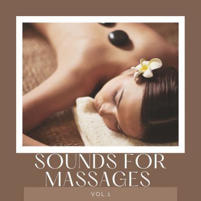 Various Artists - Sounds for Massages Vol. 1 (2021)