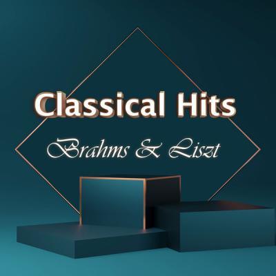 Johannes Brahms - Classical Hits Brahms & Liszt (2021)