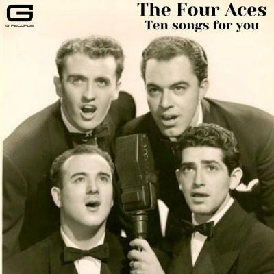 The Four Aces - Ten songs for you (2021)