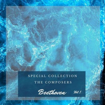 Various Artists - Special The Composers - Beethoven (Vol. 1) (2021)