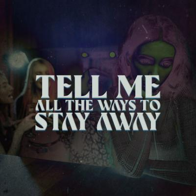 Various Artists - Tell Me All The Ways To Stay Away (2021)