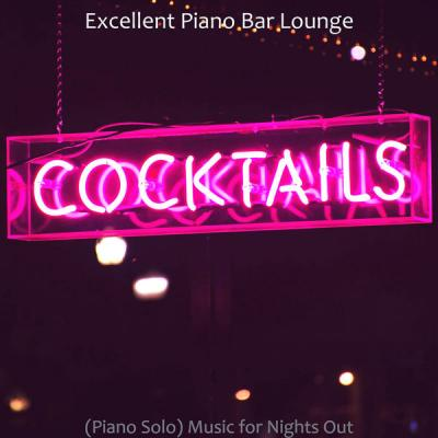 Excellent Piano Bar Lounge - (Piano Solo) Music for Nights Out (2021)