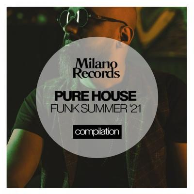 Various Artists - Pure House Funk Summer '21 (2021)