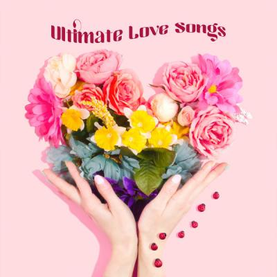Various Artists - Ultimate Love Songs (2021)