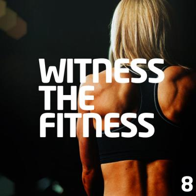 Various Artists - Witness The Fitness 8 (2021)