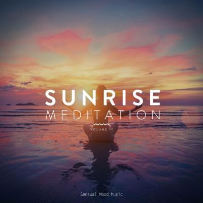 Various Artists - Sunrise Meditation Vol. 10 (2021)