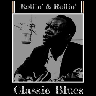 Various Artists - Rollin' and Rollin' (2021)