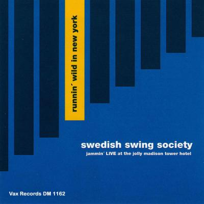 Swedish Swing Society - Runnin' Wild in New York (Live (Remastered 2021)) (2021)