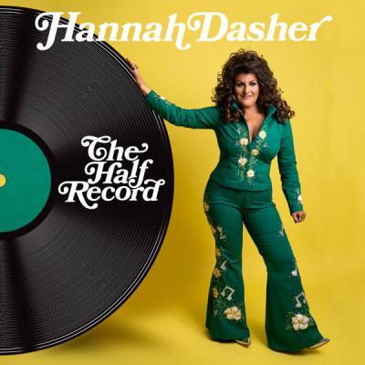 Hannah Dasher - The Half Record (2021)