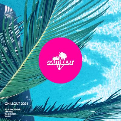 Various Artists - Southbeat Music Pres Chillout 2021 (2021)
