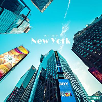 Various Artists - New York Jazz Lounge (2021)