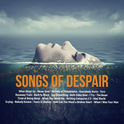 Various Artists - Songs of Despair (2021)