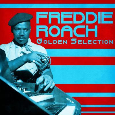 Freddie Roach - Golden Selection  (Remastered) (2021)