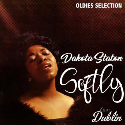 Dakota Staton - Oldies Selection Softly (2021)