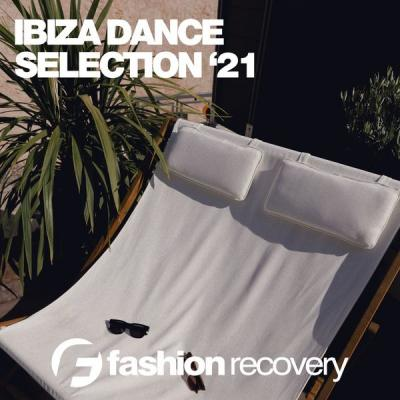 2165e1e832037b2cd1c9e304ea2e2249 - Various Artists - Ibiza Dance Selection Summer '21 (2021)