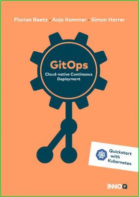 GitOps - Cloud-native Continuous Deployment