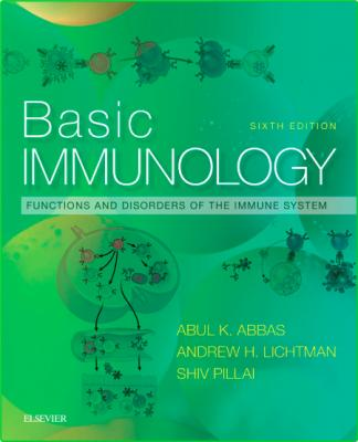 Basic Immunology - Functions and Disorders of the Immune System, 6th Edition