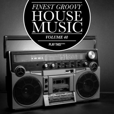 Various Artists - Finest Groovy House Music Vol. 48 (2021)