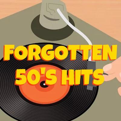 Various Artists - Forgotten 50's Hits (2021)