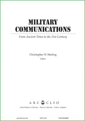 Encyclopedia of Military Communications From Ancient Times to the 21st Century