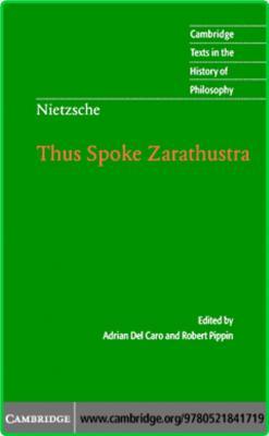 Thus Spoke Zarathustra History of Philosophy Friedrich Nietzsche Cambridge