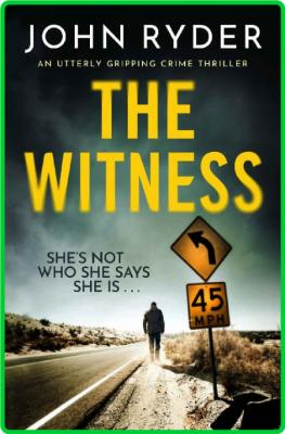 The Witness by John Ryder