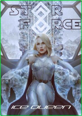 Star Force  Ice Queen by Aer-ki Jyr