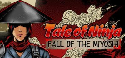 Tale of Ninja - Fall of the Miyoshi [FitGirl Repack]