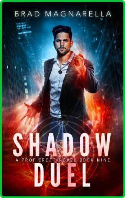 Shadow Duel by Brad Magnarella