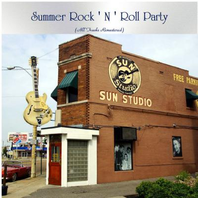 Various Artists - Summer Rock ' N ' Roll Party (All Tracks Remastered) (2021)