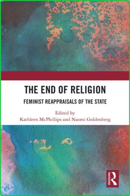 The End of Religion - Feminist Reappraisals of the State