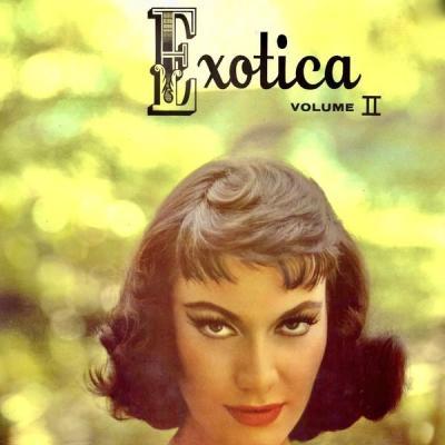 Martin Denny - Exotica 2 (Mono And Stereo Versions) (Remastered) (2021)