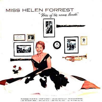 Helen Forrest - Miss Helen Forrest Voice Of The Name Bands I Wanna Be Loved (Remastered) (2021) [.