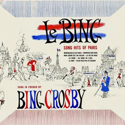 Bing Crosby - Le Bing! (Remastered) (2021)