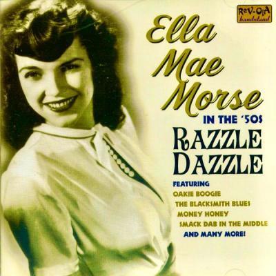 Ella Mae Morse - Razzle Dazzle! (Remastered) (2021)