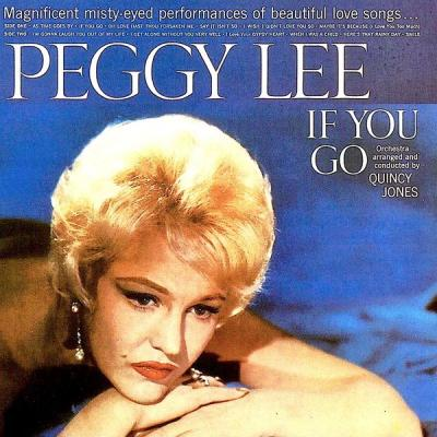 Peggy Lee - If You Go (Remastered) (2021)