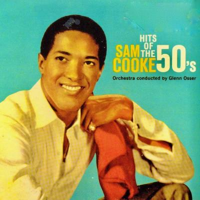 Sam Cooke - Hits Of The 50's (Remastered) (2021)