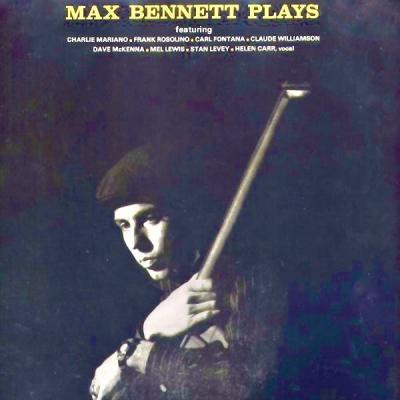 Max Bennett - Max Bennett Plays (Remastered) (2021)