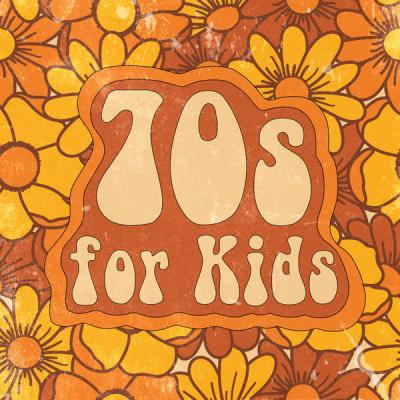 Various Artists - 70s for Kids (2021)
