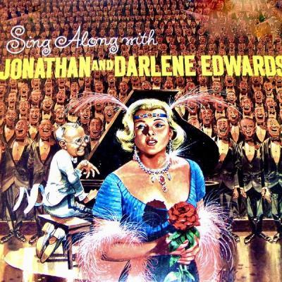 Jonathan and Darlene Edwards - Sing Along With Jonathan And Darlene's Greatest Hits (Remastered) .