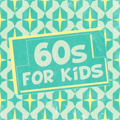 Various Artists - 60s for Kids (2021)