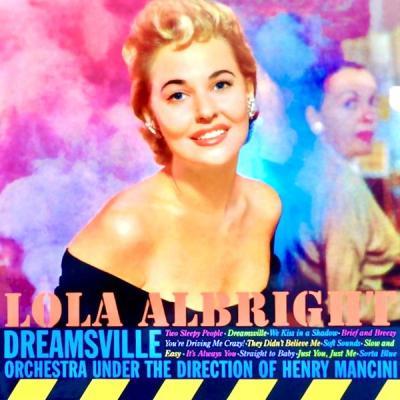 Lola Albright - Dreamsville! (Remastered) (2021)