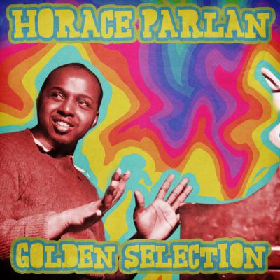 Horace Parlan - Golden Selection  (Remastered) (2021)