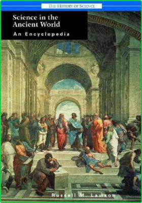 Encyclopedia of Science in the Ancient World