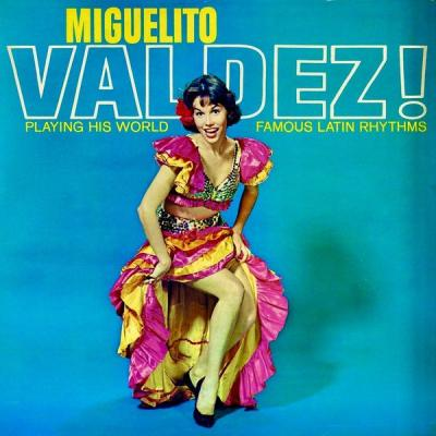 Miguelito Valdes - Plays His World Famous Latin Rhythms (Remastered) (2021)