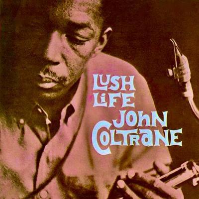 John Coltrane - Lush Life (Remastered) (2021)