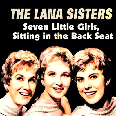 The Lana Sisters - Seven Little Girls (Remastered) (2021)